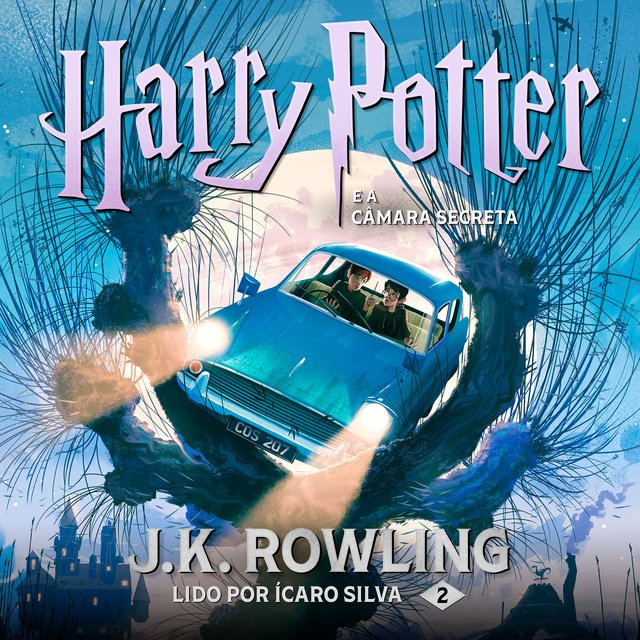 Harry Potter e a Câmara Secreta                     J.K. Rowling