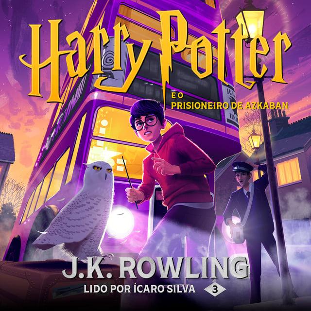 Harry Potter e o prisioneiro de Azkaban                     J.K. Rowling