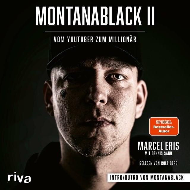MontanaBlack II                     Dennis Sand, Marcel Eris
