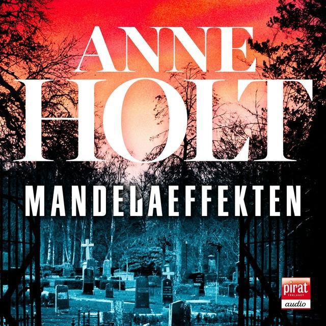 Mandelaeffekten                     Anne Holt