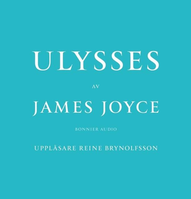Ulysses                     James Joyce