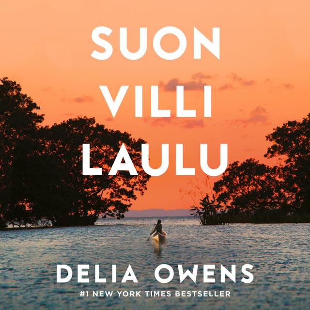 Suon villi laulu                     Delia Owens