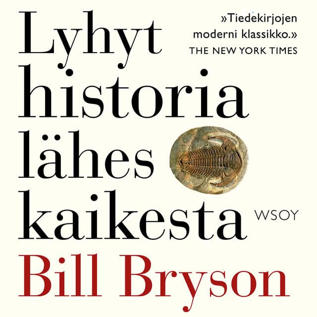 Lyhyt historia lähes kaikesta                     Bill Bryson