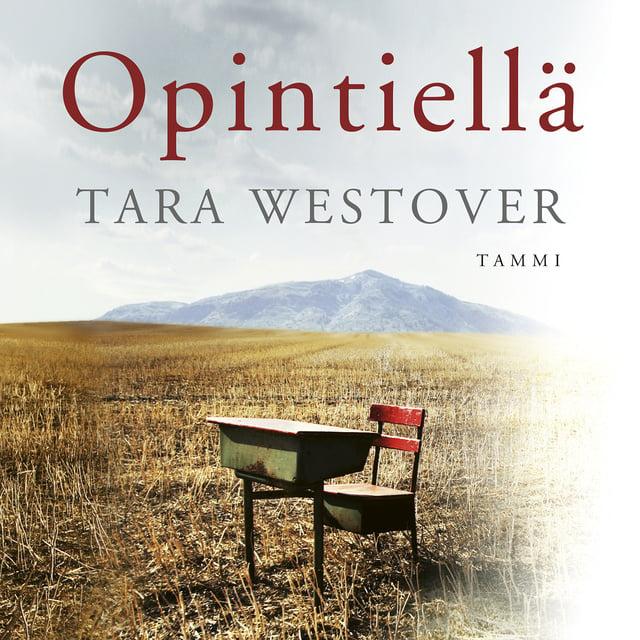 Opintiellä                     Tara Westover