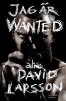 Jag är Wanted - Daniel Luthman