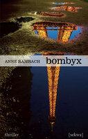 Bombyx - Anne Rambach