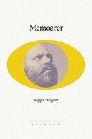 Beppe Wolgers memoarer - Beppe Wolgers