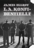 L. A. konfidentiellt - James Ellroy
