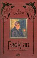Facklan - en roman om Leon Larsson - Elin Lindqvist