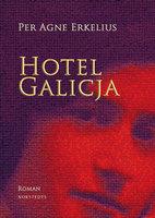 Hotel Galicja - Per Agne Erkelius