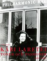 Toner och passioner - Käbi Laretei