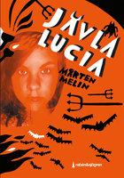 Jävla Lucia - Mårten Melin