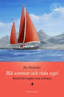 Blå sommar och röda segel - Per Holmlöv