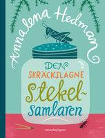 Den skräckslagne stekelsamlaren - Annalena Hedman
