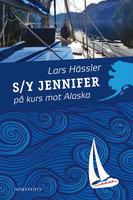 S/Y Jennifer på kurs mot Alaska - Lars Hässler
