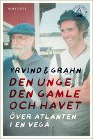 Den unge, den gamle och havet - Sven Yrvind,Thomas Grahn