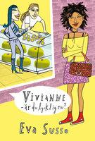 Vivianne - är du lycklig nu? - Eva Susso