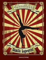Cirkusflickan - Camilla Lagerqvist
