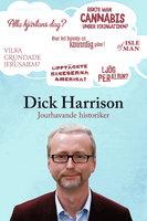Jourhavande historiker - Dick Harrison