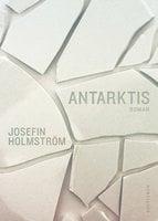 Antarktis - Josefin Holmström