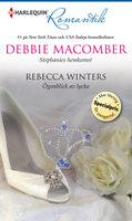 Stephanies hemkomst/Ögonblick av lycka - Rebecca Winters, Debbie Macomber