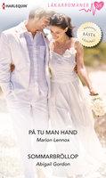 På tu man hand/Sommarbröllop - Abigail Gordon,Marion Lennox