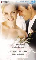 Lilys skandal/Det röda hjärtat - Fiona McArthur,Marion Lennox