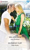 Mia och Luca/En perfekt flirt - Kate Hardy,Amy Andrews