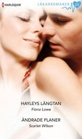 Hayleys längtan/Ändrade planer - Scarlet Wilson, Fiona Lowe