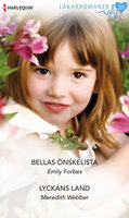 Bellas önskelista/Lyckans land - Meredith Webber, Emily Forbes