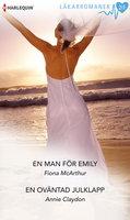 En man för Emily/En oväntad julklapp - Fiona McArthur,Annie Claydon