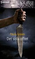 Det sista offret - Paula Graves
