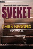 Sveket - Carla Neggers