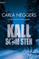 Kall som sten - Carla Neggers