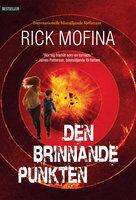 Den brinnande punkten - Rick Mofina