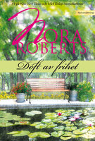 Doft av frihet - Nora Roberts