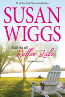 Tillbaka till Willow Lake - Susan Wiggs