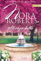 Att våga falla - Nora Roberts