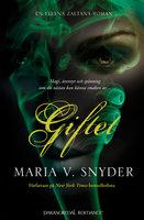 Giftet - Maria V. Snyder