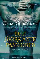 Den mörkaste passionen - Gena Showalter