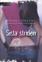 Sista striden - Rachel Vincent