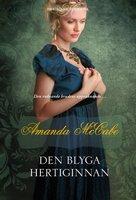 Den blyga hertiginnan - Amanda McCabe