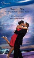 Vackra flickor och rika män/Ett oskrivet blad - Margaret Way,Jennie Adams