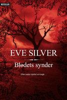 Blodets synder - Eve Silver