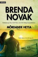 Mördande hetta - Brenda Novak
