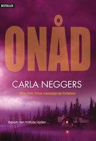 Onåd - Carla Neggers