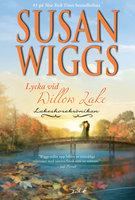 Lycka vid Willow Lake - Susan Wiggs