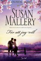 För att jag vill - Susan Mallery