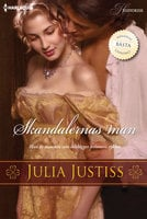 Skandalernas man - Julia Justiss