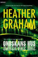 Ondskans hus - Heather Graham